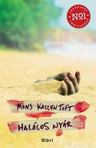 Mons Kallentoft :Sommardöden