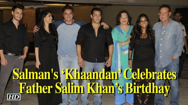 Salman's 'Khaandan' Celebrates Father Salim Khan's Birtdhay , http://bostondesiconnection.com/video/salmans_khaandan_celebrates_father_salim_khans_birtdhay/,  #ArbaazKhan #arpitawithaahilsharma #biggboss11 #Dabanggmovie #khankhaandancelebrations #salmankatrina #SalmanKhan #salmankhanfatherbirthdaybash #SohailKhan #tigerzindahai #tigerzindahaitrailer #veteranscreenwritersalimkhan