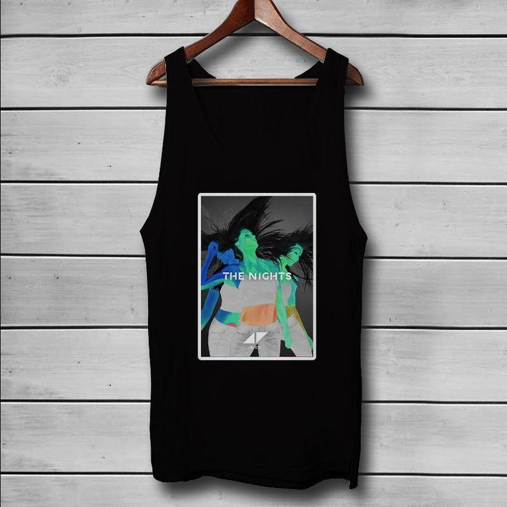 Avicii The Nights Custom Tank Top T-Shirt Men and Woman