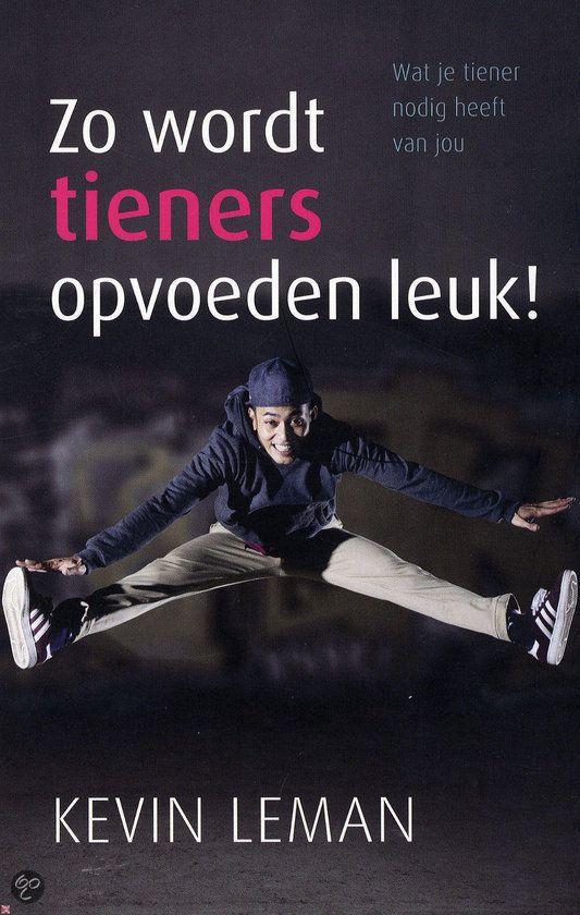 Zo wordt tieners opvoeden leuk !