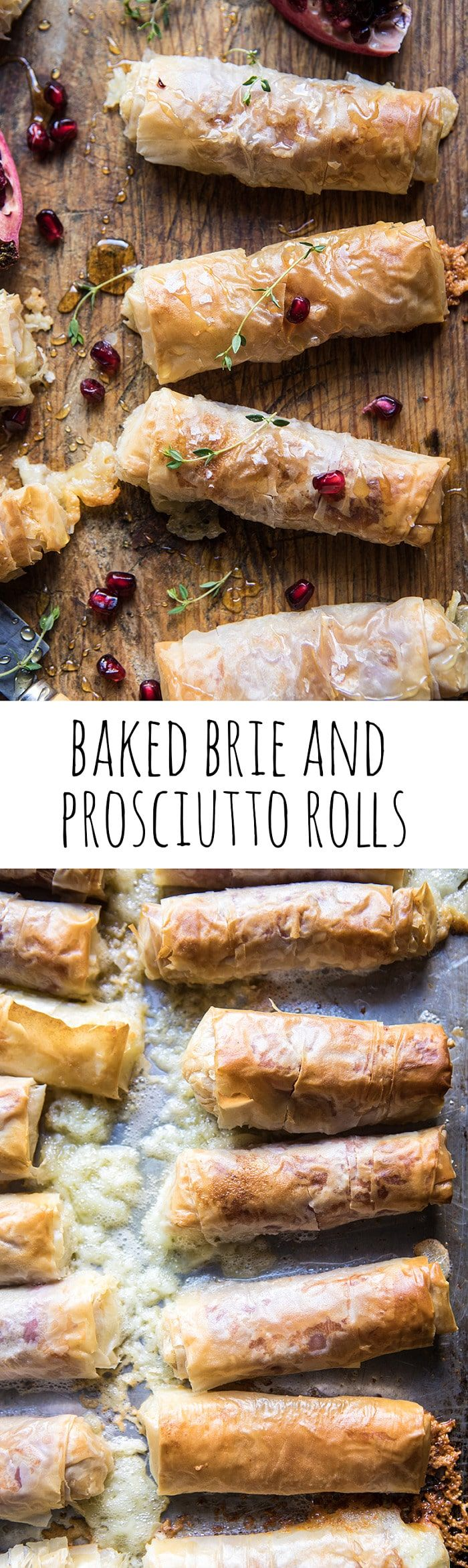 Baked Brie and Prosciutto Rolls | halfbakedharvest.com @hbharvest