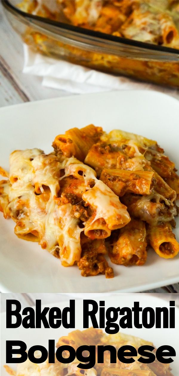 Baked Rigatoni Bolognese Baked Pasta Dishes Baked Rigatoni Beef Bolognese Recipe