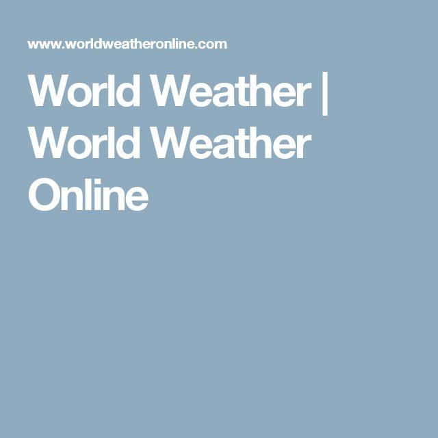 World Weather   World Weather Online