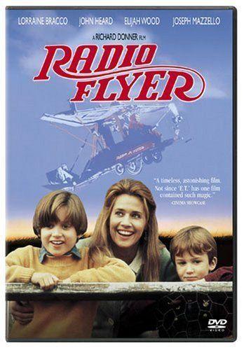 Radio Flyer (1992)Film, Elijah Wood, Radios Flyers Movie, Great Movie, Lorraine Bracco, Adam Baldwin, Favorite Movie, Sadness Movie, Flyers 1992