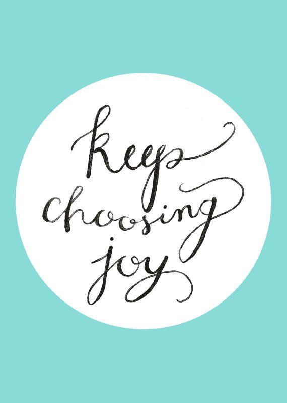 keep choosing joy.