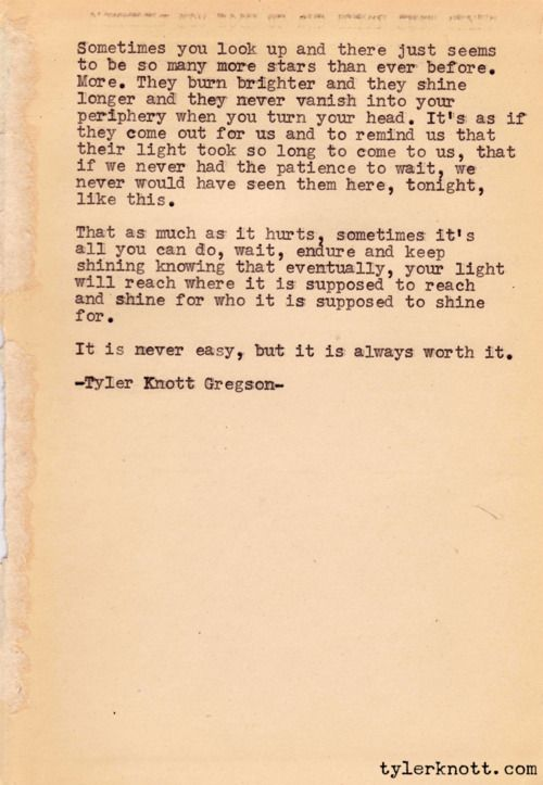 : Inspiration, Quotes, Stars, Things, Tylerknott, Poetry, Worth It, Tyler Knott Gregson, Living