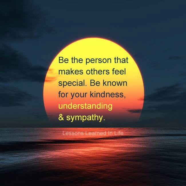 """~Have empathy for others~ 