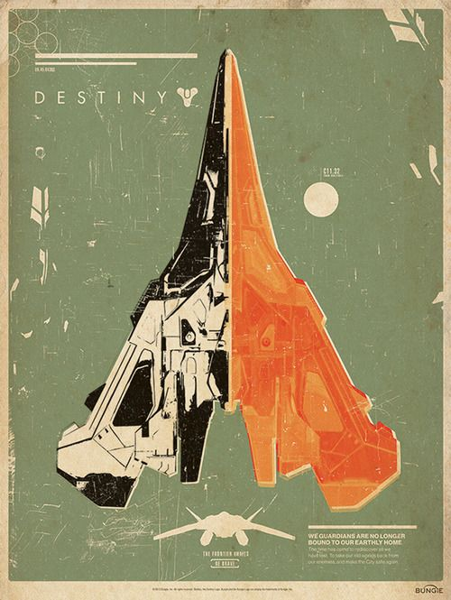 Destiny - Bungie poster with a sick looking ship.  If only the ones in the game looked this good.