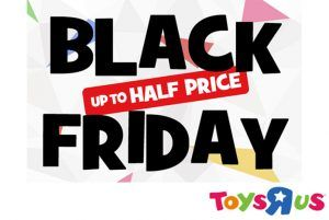 Toys 'R' Us Black Friday Deals (UK) – Up To 50% Off! Star Wars Collection