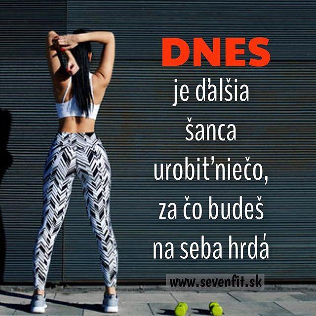 Dnes je ďalšia šanca urobiť niečo, za čo budeš na seba hrdá  #dnes #hrdá #badass #girlczech #girlsk #girlmodel #legins #sevenfitsk #dalsiasanca #piatok #byfit #fitnessgirl #czskfitness #followme