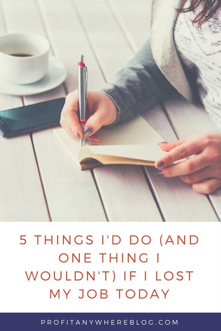 5 things to do one thing not to when you lose your job - I Lost My Job Now What What To Do When You Lose Your Job