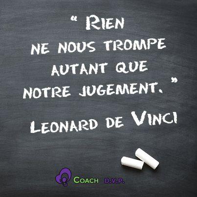 La citation du jour, Léonard de Vinci.