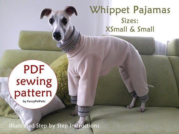 Download Sewing Pattern Whippet Pajamas Jazz Basic Sizes Xsmall And Small Paper Sizes A4 Letter Poster Whippet Italian Greyhound Clothes Dog Clothes Diy