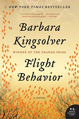 Trying to stock up your summer book list? Try these dystopian reads, including Flight Behavior by Barbara Kingsolver.