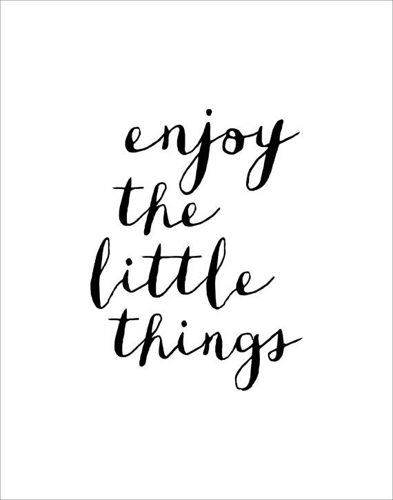 "Inspirational Print Typography Poster ""Enjoy The Little Things"""
