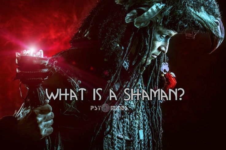 What Is a Shaman? - via @psyminds17