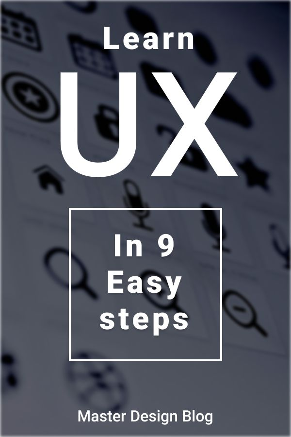 What is UX Design? Explained in 9 Easy Steps