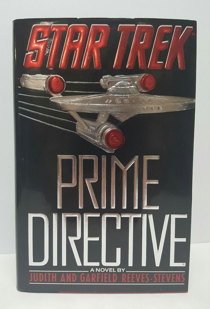 Star Trek Prime Directive by Judith and Garfield Reeves- Stevens 1990 hardcover