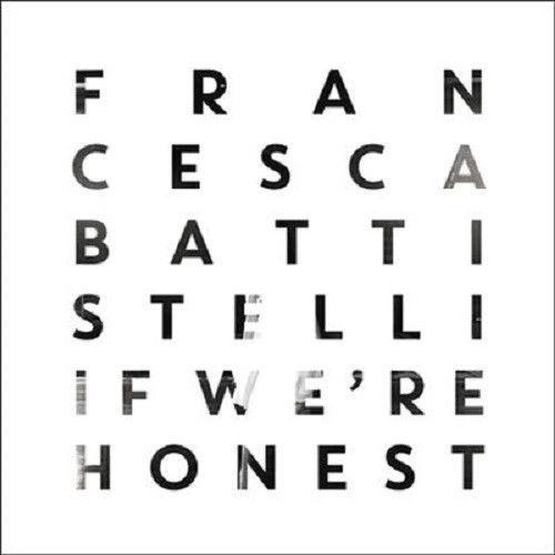 IF WE'RE HONEST (DELUXE ED) by Francesca Battistelli - CD