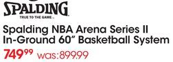 """Spalding NBA Arena Series II In-Ground 60"""" Basketball System from Academy Sports + Outdoors $749.99 (17% Off) -"""