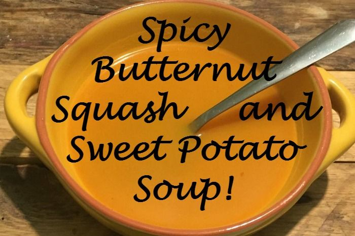 Spicy Butternut Squash and Sweet Potato soup is my favourite soup out of all the recipes I've tried in my soupmaker. Here's how to make your own version.