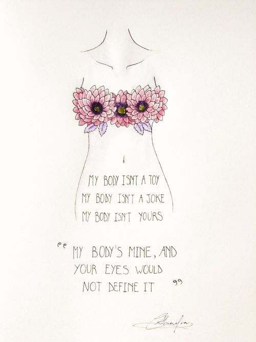 """""""My body is mine and your eyes would not define it."""" #BodyPositive #ImagineActLead #UVaWomensCenter"""