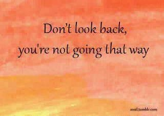 if we can only do this.......Move Forward, Remember This, Inspiration, Quotes, Movingforward, So True, Looks Forward, Keep Moving Forward, Good Advice