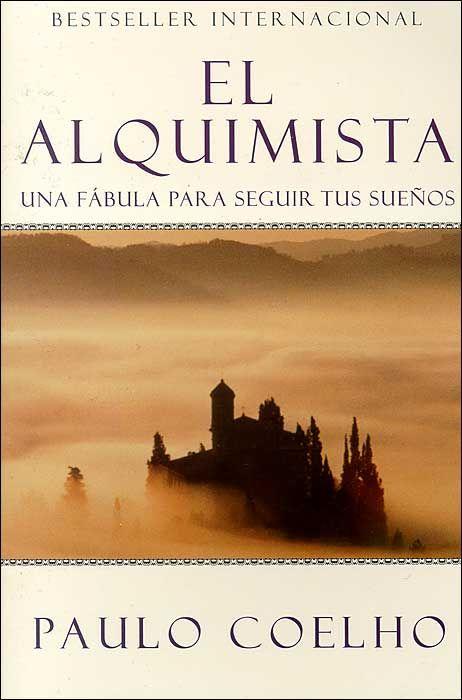 El alquimista Paulo Coelho SINOPSIS Cuando una persona desea realmente algo, el Universo entero conspira para que pueda realizar su sueño....