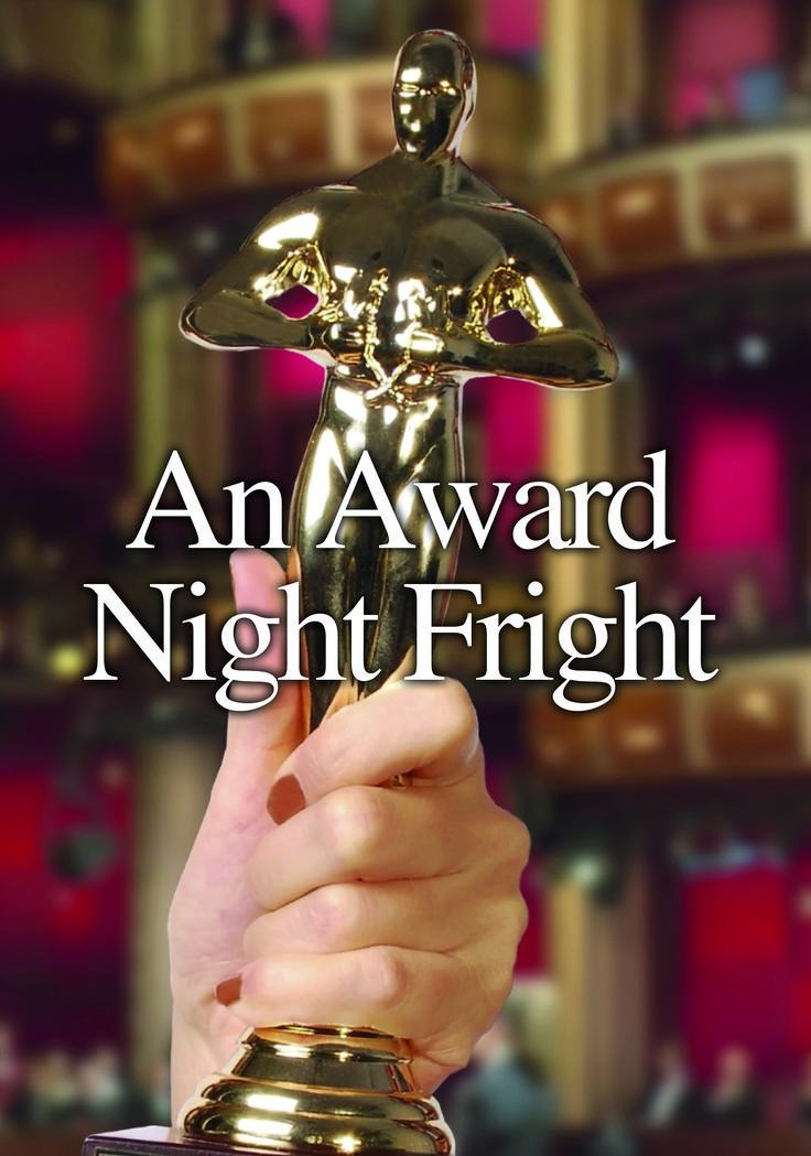 An Award Night Fright Best director, Mystery dinner, Awards