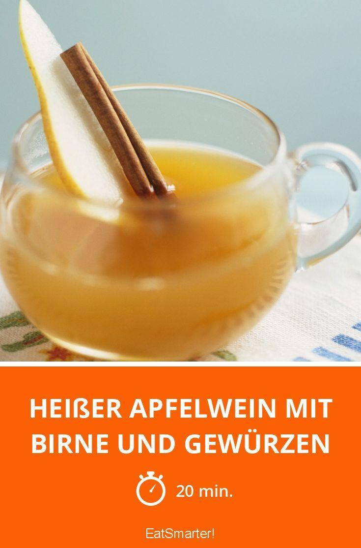 Heißer Apfelwein mit Birne und Gewürzen - smarter - Zeit: 20 Min. | eatsmarter.de