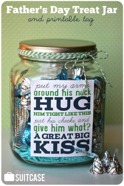Father's Day treat jar + free printable. Fill with HUGS and KISSES candy!