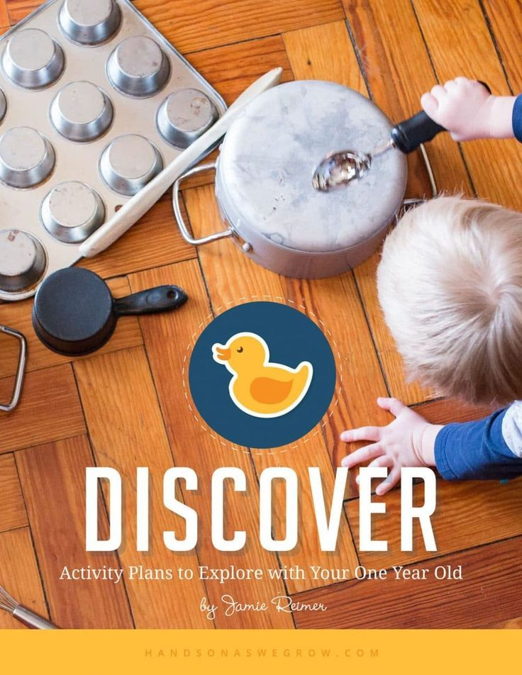 DISCOVER: Activity Plans to Explore with Your One Year Old. DISCOVER has activity plans that are safe for your one year old to discover and explore. (AD)
