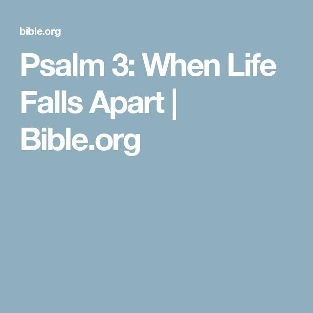 Psalm 3: When Life Falls Apart | Bible.org