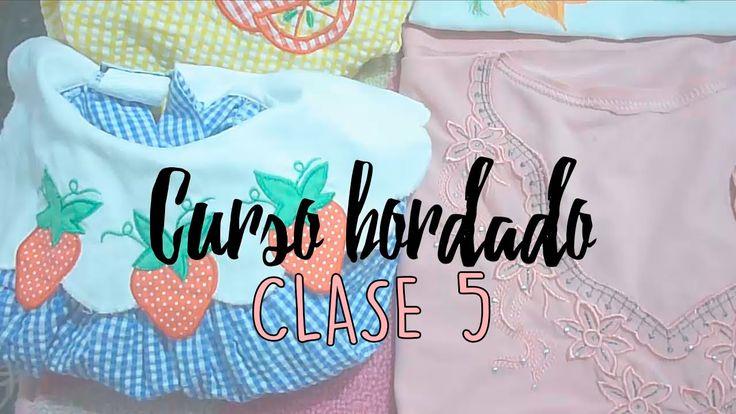 CURSO BORDADO CON MAQUINA DE COSER. | CLASE 5.