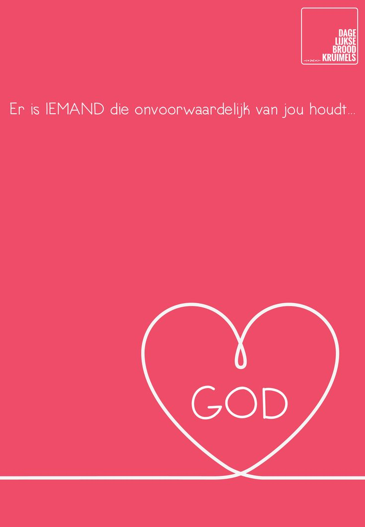 Er is IEMAND die onvoorwaardelijk van jou houdt… God  #God, #Liefde  http://www.dagelijksebroodkruimels.nl/er-is-iemand-die-onvoorwaardelijk-van-jou-houdt/