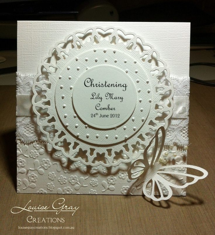 Louise Gray Creations: White on White, spellbinders butterfly circles, beautiful christening card!