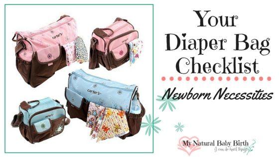 Your Diaper Bag Checklist - Newborn Necessities