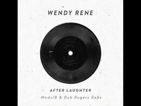 Wendy Rene - After Laughter (Modul8 & Dub Rogers Refix)