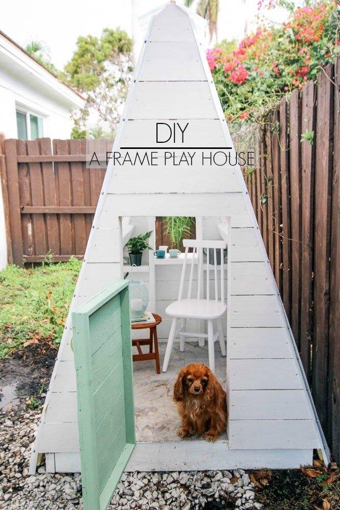 DIY A-Frame Play House | Treehouses & playstuff | Pinterest | Play ...