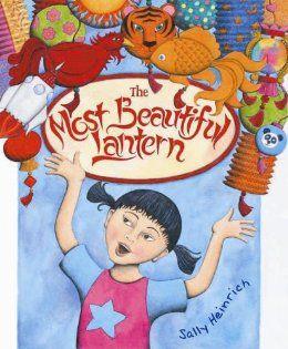 The Most Beautiful Lantern: Sally Heinrich: