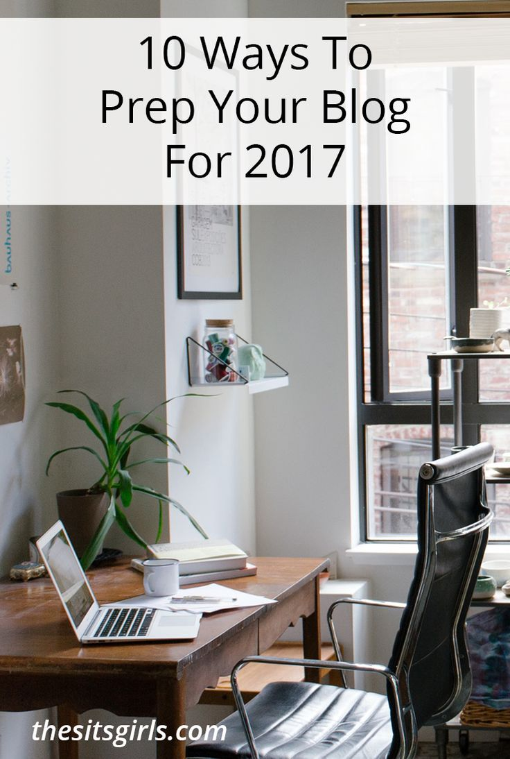 With the right plan, you can set yourself, and your blog, up for success by following these 10 ways to prep your blog for 2017.