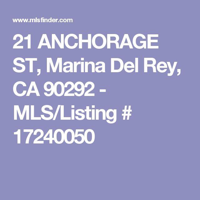 21 ANCHORAGE ST, Marina Del Rey, CA 90292 - MLS/Listing # 17240050