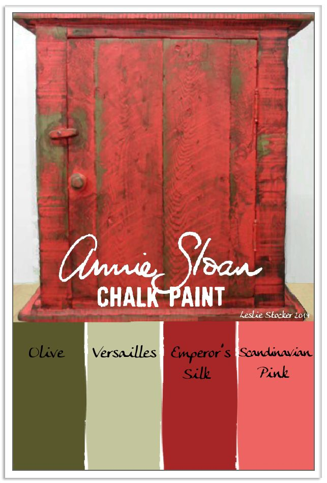 COLORWAYS   Chalk Paint® by Annie Sloan layered in greens and reds will create an aged look,  like the finish on this primitive little cabinet. Olive, Versailles, Emperor's Silk, Scandinavian Pink