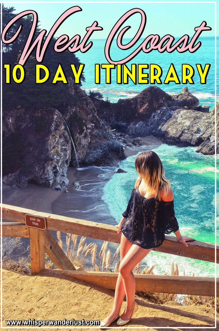 10 day trip to the West Coast of the US | West Coast | road trip | California | San Francisco | Los Angeles | Las Vegas | Big Sur | Pacific Highway | 10 day itinerary West Coast USA |