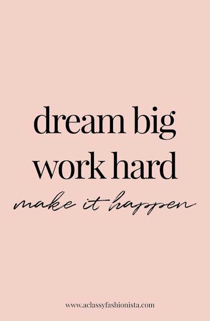 FEBRUARY GOALS   MINI LIFE UPDATE--REAL TALK | A Classy Fashionista // Dream Big | Work Hard | Make It Happen | Motivational Quote | Inspiring