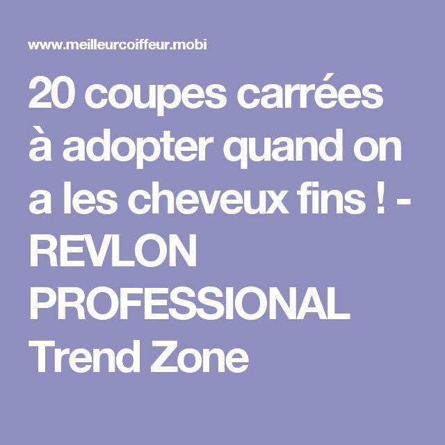 20 coupes carrées à adopter quand on a les cheveux fins ! - REVLON PROFESSIONAL Trend Zone