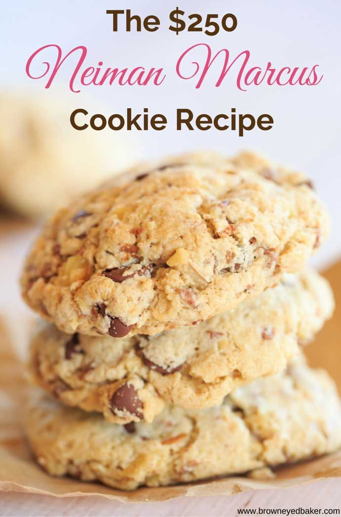 The $250 Neiman Marcus Cookie | Brown Eyed Baker - A Food & Cooking Blog | Bloglovin'