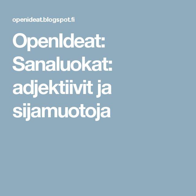 OpenIdeat: Sanaluokat: adjektiivit ja sijamuotoja
