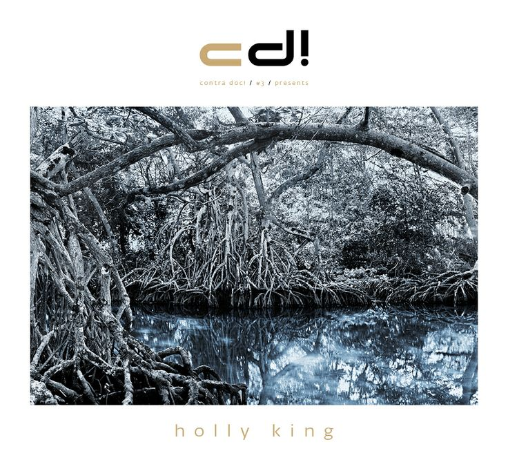 "contra doc! presents: ""Mangrove: Floating between Two Worlds"" by Holly King; cd! #3, pp. 145-163"