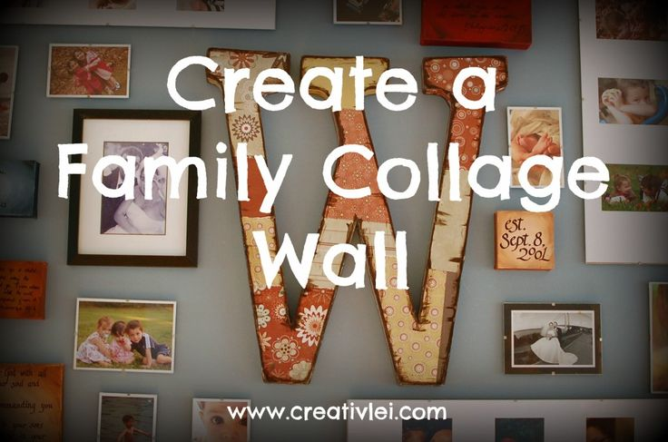 Create a Family Collage Wall   Must do this!!!